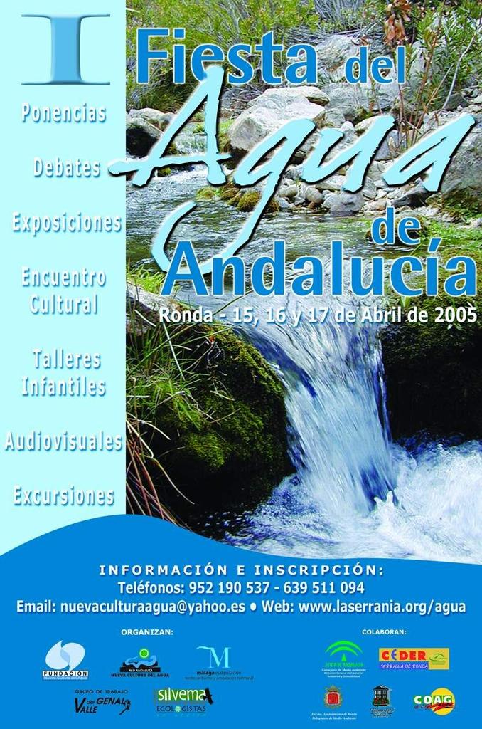I FIESTA DEL AGUA 16 de abril de 2005. Ronda, Málaga